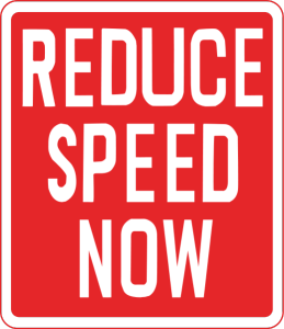 Reduce Speed now sign Charlotte DWI Lawyer Mecklenburg Criminal Attorney